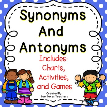 Synonyms and Antonyms {Classroom Activities}