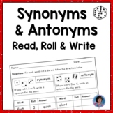 Synonyms and Antonyms Game and Posters - Roll, Read and Write