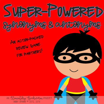 Synonyms and Antonyms: A Super-Powered Game