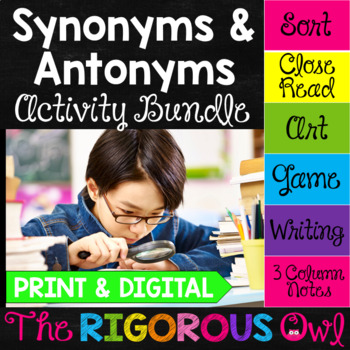 Synonyms and Antonyms Activities by The Rigorous Owl ...