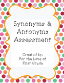 Synonyms and Antonyms Assessment