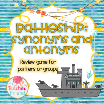 Synonyms and Antonyms Battleship Game