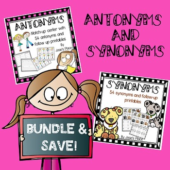 Synonyms and Antonyms Bundle!