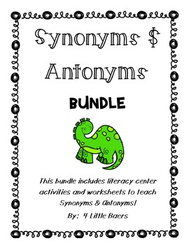 Synonyms and Antonyms Bundle! - Literacy Centers, Worksheets and Activities