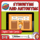 Synonyms and Antonyms Drag and Drop Digital Task Cards on Boom Learning!