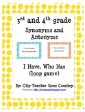 Synonyms and Antonyms - I Have, Who Has (loop game)