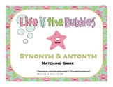 Synonyms and Antonyms Learning Center (Life is the Bubbles)