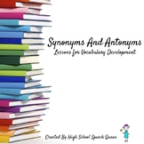 Synonyms and Antonyms: Lessons for Vocabulary Development