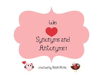 Synonyms and Antonyms Literacy Center