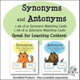 Synonyms and Antonyms Matching Cards Bundle