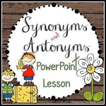Synonyms and Antonyms PowerPoint