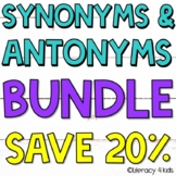 Synonyms and Antonyms Task Cards and PowerPoint BUNDLE