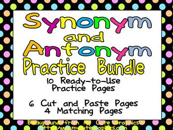 Synonyms and Antonyms Practice Bundle - 2nd, 3rd Grade- Cut & Paste and Matching