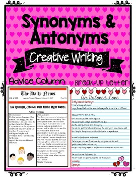 Valentine's Writing: Synonyms & Antonyms -- (A Breakup Letter & Advice Column)