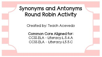 Synonyms and Antonyms Round Robin Activity