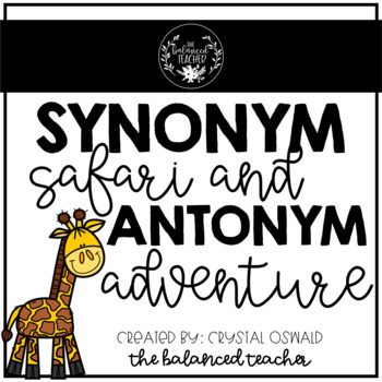 Synonyms and Antonyms Safari