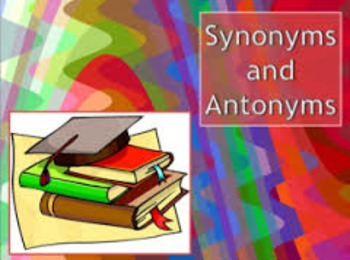 Synonyms and Antonyms Smart Board Lesson (Poems, Videos, Spelling Words, Sorts)