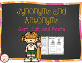 Synonyms and Antonyms Sort, Cut, and Paste