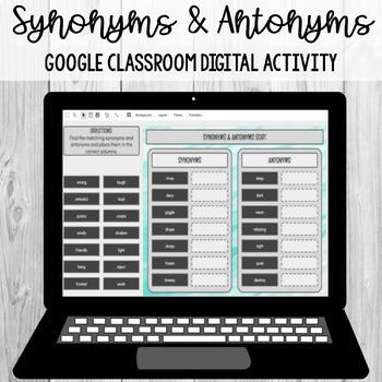Synonyms and Antonyms Sort: Google Classroom Digital Activity [SOL 4.4b]