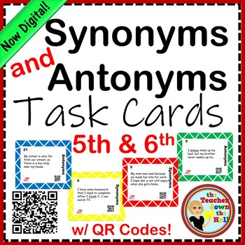 Synonyms and Antonyms Task Cards w/ QR Codes (5th-6th)