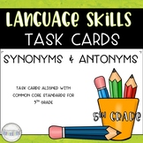 Synonyms and Antonyms Task Card Set