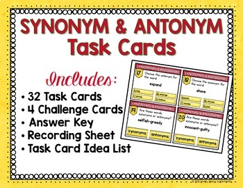Synonyms and Antonyms Task Cards