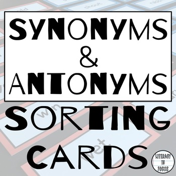 Synonyms and Antonyms Task Cards (60 Total Cards!)