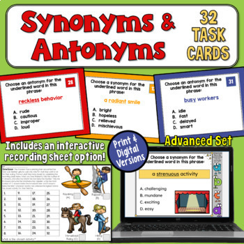 Synonyms and Antonyms Task Cards (Advanced)