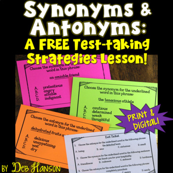 Synonyms and Antonyms Test Strategies... FREE! by Deb Hanson | TpT