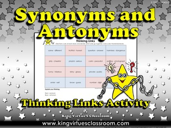 Synonyms and Antonyms Thinking Links Activity #3 - King Virtue's Classroom