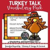 Synonyms and Antonyms--Turkey Talk Vocabulary Pack-Thanksgiving