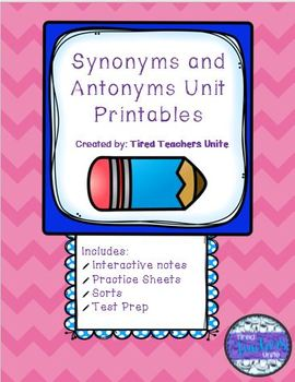 Synonyms and Antonyms Unit Printables 2nd/3rd Grade