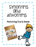 Synonyms and Antonyms-Winter Theme