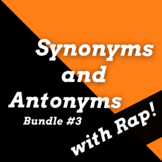 Synonyms and Antonyms Worksheets and Passages Using Rap Songs