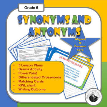 Synonyms and Antonyms for Writing: 5 Lessons . Writing Outcome