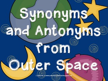 Synonyms and Antonyms from Outer Space!