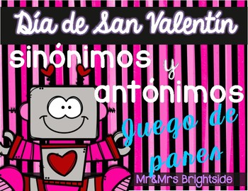 Synonyms and Antonyms in Spanish - Valentine's theme