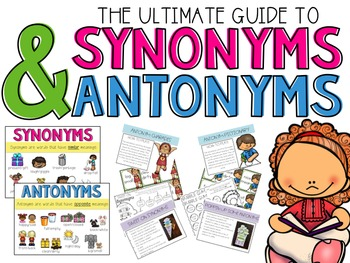 Synonyms and Antonyms the Ultimate Guide