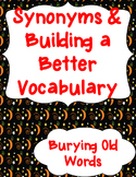 Synonyms and Burying Overused Words