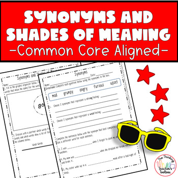 Synonyms and Shades of Meaning: Common Core Language Standards