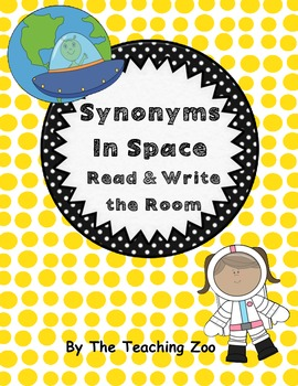 Synonyms in Space Read & Write the Room