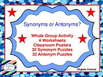 Synonyms or Antonyms?  Whole Group Activity and Worksheets
