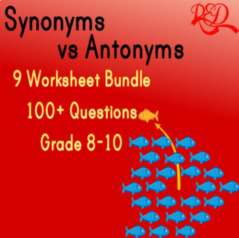 Synonyms vs Antonyms Bundle *9 worksheets*