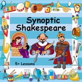 Synoptic Shakespear - Interesting & Fun Lessons