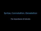 Syntax, Connotation, Denotation