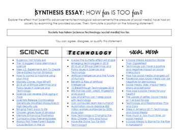 Synthesis Essay: Has society taken science, technology, or social media too far?