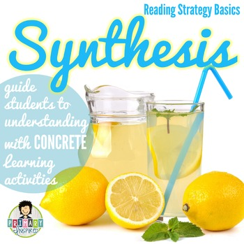 Synthesis - Reading Strategy Concrete Learning
