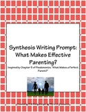Synthesis Writing Prompt: What Makes Effective Parenting?