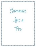 Synthesize Like a Pro - Help Improve Students' Comprehension with Synthesis