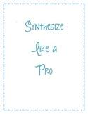 Synthesize Like a Pro - Help Improve Students' Comprehensi